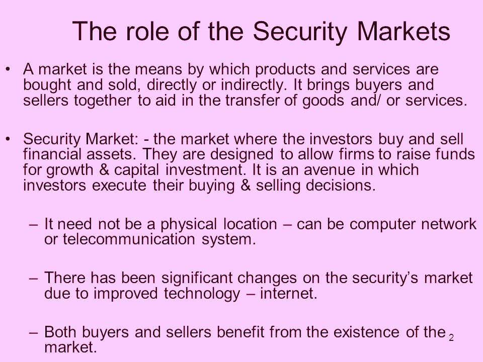 The Role of the Securities Market