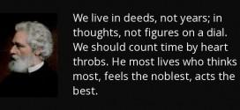 We Live in Deeds , Not in Years