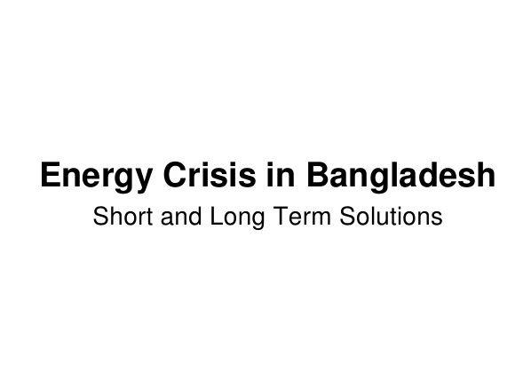Managing Energy Crisis in Bangladesh