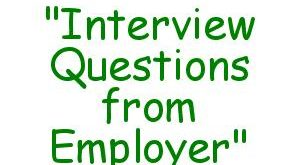 Interview Questions from Employer