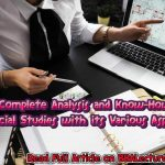 A Complete Analysis and Know-How of Financial Studies with its Various Aspects