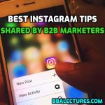 Best Instagram Tips Shared By B2B Marketers